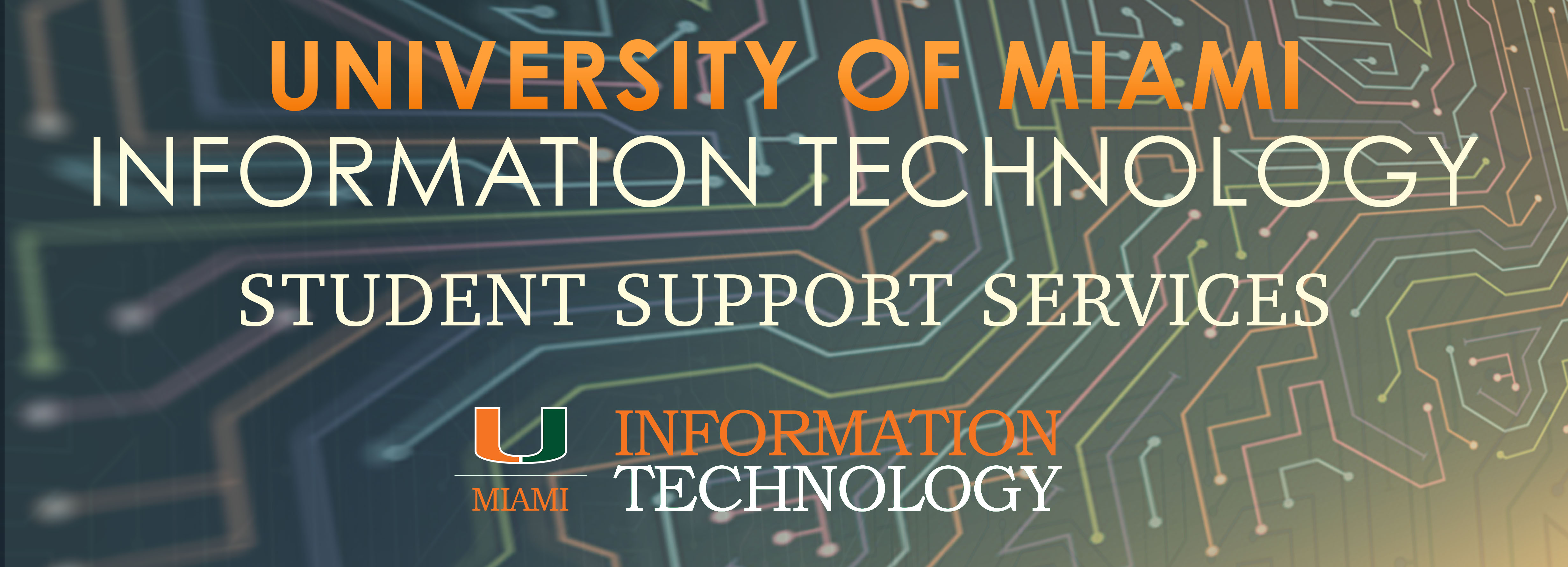 University Of Miami Information Technology Student Support Services